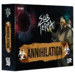 SUB TERRA – Extension 3 Annihilation