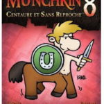 Munchkin 8 (Centaure et Sans Reproche